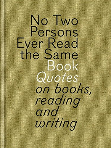no two persons ever the same book quotes on books reading