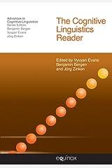 The Cognitive Linguistics Reader (Advances in Cognitive Linguistics) Paperback
