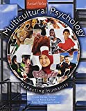 Multicultural Psychology : Reflecting Humanity, Cooke Turner, Trude and Etsamypour King, Azar, 1465248587