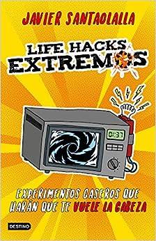 Life Hacks Extremos por Javier Santaolalla epub