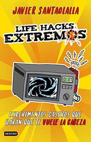 Life Hacks extremos (Libros de entretenimie