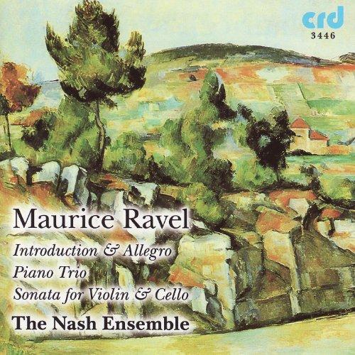 Ravel, Introduction & Allegro, Piano Trio, Sonata for Violin & Cello ()