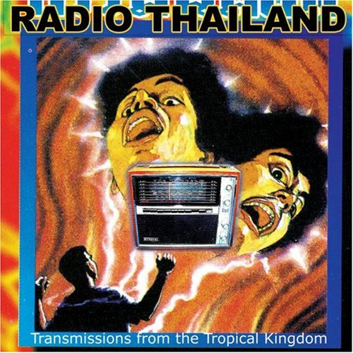 Radio Thailand: Transmissions From the Tropical                                                                                                                                                                                                                                                    <span class=