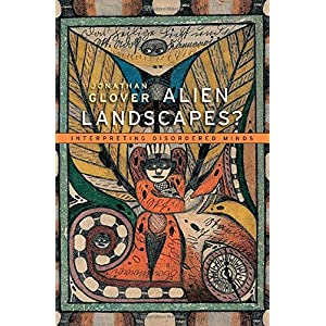 Learn more about the book, Alien Landscapes? Interpreting Disordered Minds