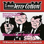 Blutnacht auf dem Airport (Jerry Cotton 4) | Jerry Cotton