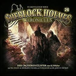 Der Orchideenzüchter (Sherlock Holmes Chronicles 28)