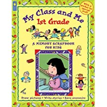 My Class and Me: 1st Grade