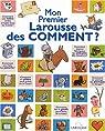 Mon Premier Larousse des Comment ? par Cambournac