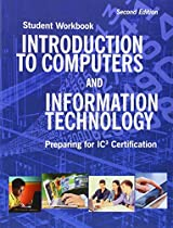 Introduction to Computers and Information Technology Student Workbook