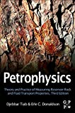 img - for Petrophysics, Third Edition: Theory and Practice of Measuring Reservoir Rock and Fluid Transport Properties book / textbook / text book