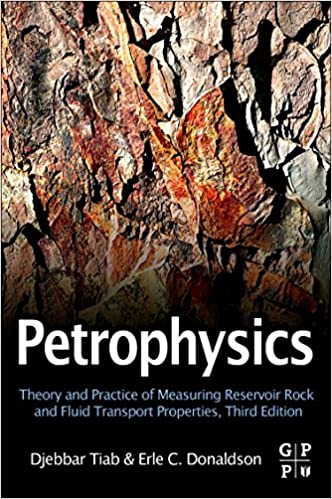 Petrophysics third edition theory and practice of measuring petrophysics third edition theory and practice of measuring reservoir rock and fluid transport properties 3rd edition fandeluxe Images