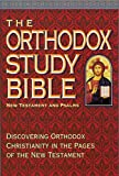 img - for The Orthodox Study Bible: New Testament and Psalms book / textbook / text book