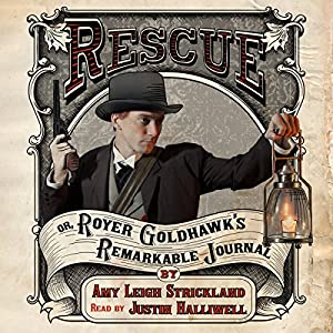 Rescue OR, Royer Goldhawk's Remarkable Journal, Book 1 Audiobook
