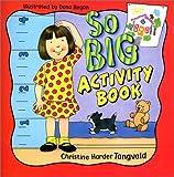 So Big Activity Book, Christine Harder Tangvald, 0570071100