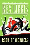 Rex Libris Volume 2: Book Of Monsters
