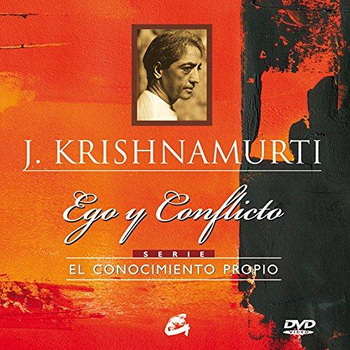 Ego y conflicto + DVD (Spanish Edition) [J. Krishnamurti] (Tapa Dura)