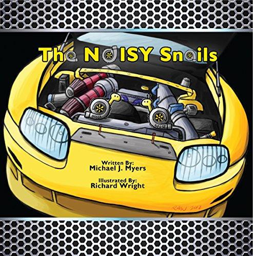 The NOISY Snails (MotorHead Garage Series Book 1)