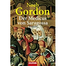 Der Medicus von Saragossa: Roman (German Edition)