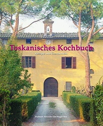 toskanisches-kochbuch-rezepte-und-geschichten