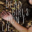 Dead Girls Don't Lie Audiobook by Jennifer Shaw Wolf Narrated by Holly Fielding