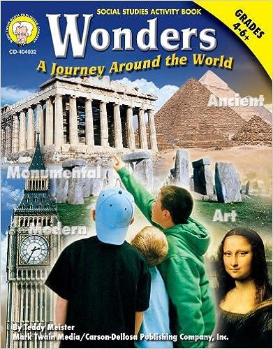 Wonders, Grades 4 - 6: A Journey Around the World