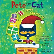 Pete the Cat Saves Christmas | Eric Litwin