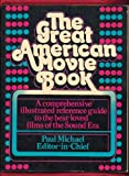 The Great American Movie Book, Paul (ed.) Michael, 0133636550