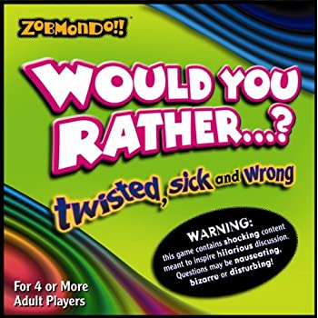 Amazon Would You Rather Boardgame The Twisted Sick And Wrong
