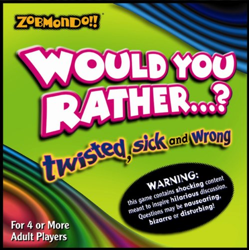 Would You Rather? Boardgame - The Twisted Sick and Wrong -
