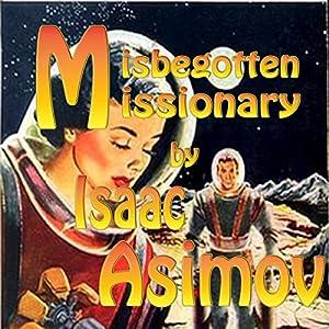 Misbegotten Missionary Audiobook