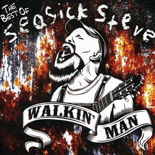 Walkin` Man-the Best of Seasick Steve