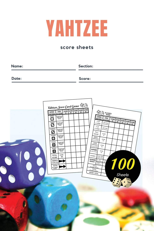 Yahtzee Score Sheets: Score Notebook for Yardzee Score keeping for Dice Game, Amazing Board Game | Yahtzee Score Sheets Size 6