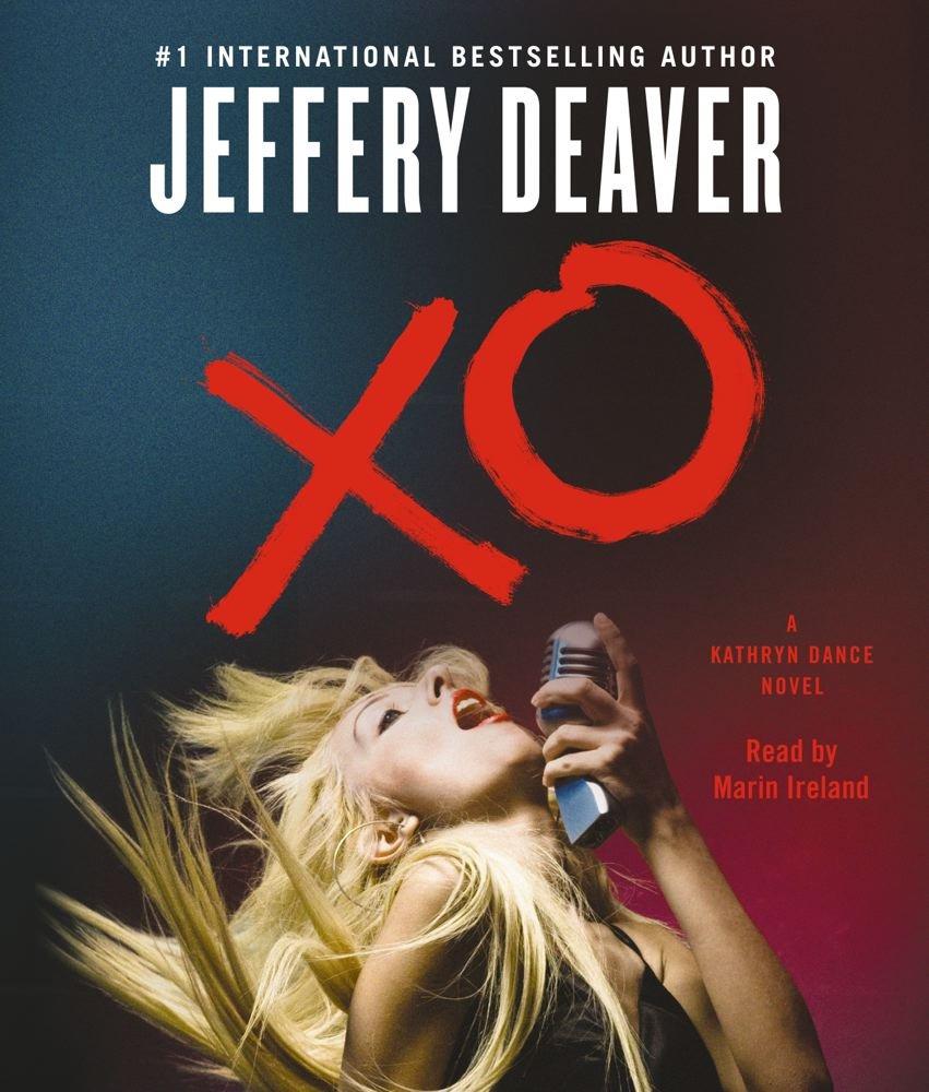 XO: A Kathryn Dance Novel: Jeffery Deaver, Marin Ireland: 9781442348943:  Amazon.com: Books