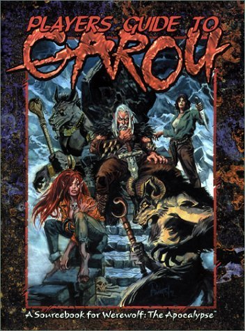 Players Guide to the Garou (Werewolf the Apocalypse) by Bjorn T. Boe (2003-02-17)