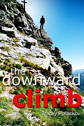 The Downward Climb