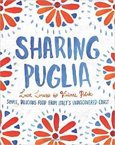 Kostenlose Hörbuch-Downloads Sharing Puglia: Simple, Delicious Food from Italy's Undiscovered Coast in German PDF
