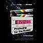 Producing for the Screen: A Handbook