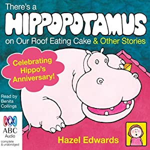 There's a Hippopotamus On Our Roof Eating Cake & Other Stories Audiobook