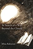 In Search of a Way Beyond the Clouds, Mina Rahravan, 1425962815