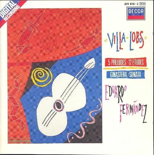 South American Guitar Music: Villa-Lobos: 5 Preludes & 12 Etudes / Ginastera: Sonata, Op. 47