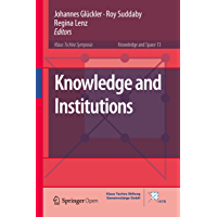 Knowledge and Institutions (Knowledge and Space Book 13) (English Edition)