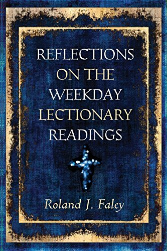 Readings Lectionary Daily - Reflections on the Weekday Lectionary Readings