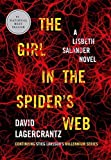The Girl in the Spider's Web: A Lisbeth Salander novel, continuing Stieg Larsson's Millennium Series by David Lagercrantz (2015-09-01)