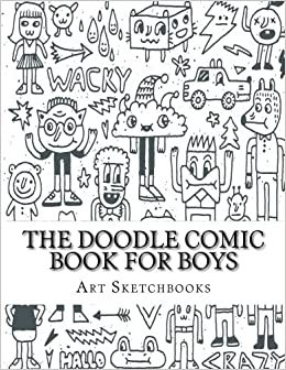 amazoncom the doodle comic book for boys activity drawing coloring books 9781540475312 art journaling sketchbooks books - Drawing Books For Boys
