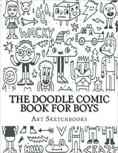 Amazon The Doodle Comic Book For Boys Activity Drawing Coloring Books 9781540475312 Art Journaling Sketchbooks