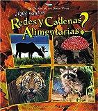 Que Son las Redes y Cadenas Alimentarias?, Bobbie Kalman, 0778787567