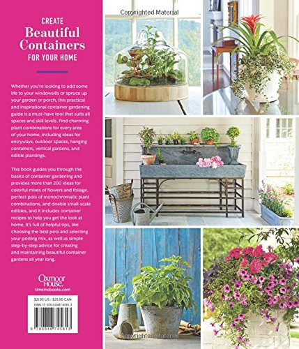 Container Gardens: Over 200 Fresh Ideas for Indoor and Outdoor ...
