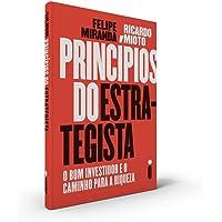 Princípios do Estrategista: O Bom Investidor e o Caminho Para a Riqueza