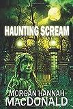 Haunting Scream (The Thomas Family) (Volume 6)
