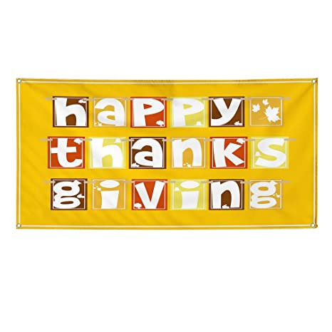 Happy Thanksgiving Give Thanks You Have 13 Oz Vinyl Banner Sign With Grommets